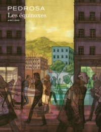 Cyril Pedrosa - Les équinoxes.
