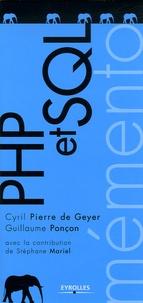 Cyril Pierre de Geyer et Guillaume Ponçon - PHP et SQL.