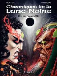 Cyril Pontet - Chroniques de la Lune Noire Tome 13 : La Prophétie.