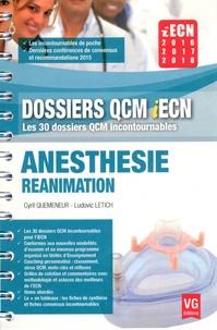 Cyril Quemeneur et Ludovic Letich - Anesthésie Réanimation.