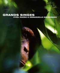 Cyril Ruoso et Emmanuelle Grundmann - Grands singes.