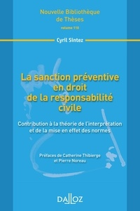 La sanction préventive en droit de la responsabilité civile volume 110 - Contribution à la théorie de linterprétation et de la mise en effet des normes.pdf