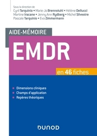 Cyril Tarquinio et Marie-Jo Brennstuhl - Aide-mémoire - EMDR - en 46 fiches.