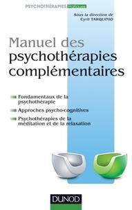Cyril Tarquinio - Manuel des psychothérapies complémentaires.