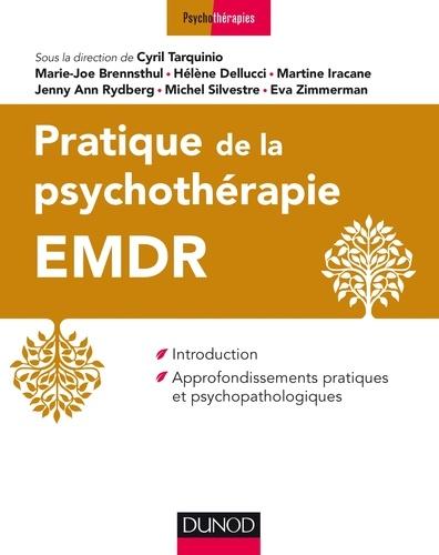 Pratique de l'EMDR - Format PDF - 9782100760916 - 38,99 €