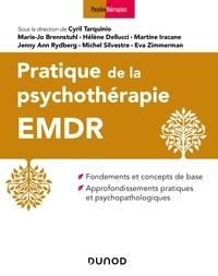 Cyril Tarquinio et Marie-Jo Brennsthul - Pratique de la psychothérapie EMDR.