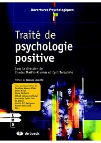 Cyril Tarquinio et Charles Martin-Krumm - Traité de psychologie positive.