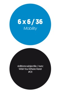 Cyril Thomas et Jean-Luc Soret - 6 x 6 / 36 - Mobility.