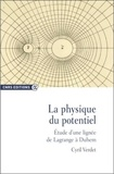 Cyril Verdet - La physique du potentiel - Etude d'une lignée de Lagrange à Duhem.