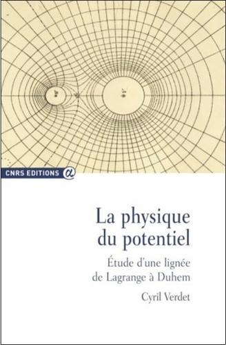 La physique du potentiel. Etude d'une lignée de Lagrange à Duhem