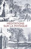 Cyril Verdet - Méditations sur la physique.