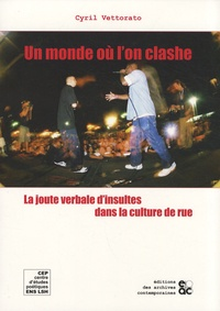 Histoiresdenlire.be Un monde où l'on clashe - La joute verbale d'insultes dans la culture de rue Image
