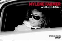 Cyril-Xavier Napolitano - Mylène Farmer à mille lieux... - Topographie 1961-2012.