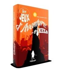 Cyrille Baron - Les jeux d'aventure en pixels.