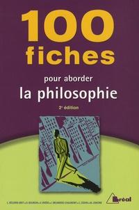 Cyrille Bégorre-Bret et Dominique Bourdin - 100 Fiches pour aborder la philosophie.