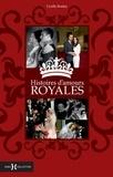 Cyrille Boulay - Histoires d'amours royales - Deux siècles de romance.