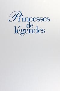 Cyrille Boulay et Henry-Jean Servat - Princesses de légendes - Sissi, Astrid, Wallis, Rita, Margaret, Soraya, Ira, Grace, Paola, Diana.
