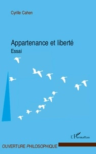 Cyrille Cahen - Appartenance et liberté.