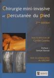 Cyrille Cazeau - Chirurgie mini-invasive et percutanée du pied.