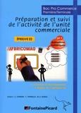 Cyrille Courson et Christel Touraille - Préparation et suivi de l'activité de l'unité commerciale 1re Tle BAC Pro Commerce Epreuve E2 - Activités d'entraînement, Sujets de l'épreuve E2.