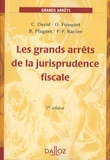 Cyrille David et Olivier Fouquet - Les grands arrêts de la jurisprudence fiscale.