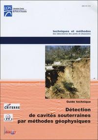 Cyrille Fauchard et Pierre Pothérat - Détection des cavités souterraines par méthodes géophysiques - Guide technique.
