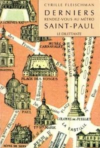 Cyrille Fleischman - Derniers rendez-vous au métro Saint-Paul.