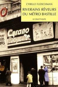 Cyrille Fleischman - Riverains rêveurs du métro Bastille.