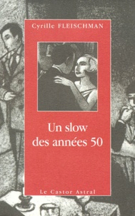 Cyrille Fleischman - Un slow des années 50.