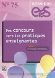Cyrille Gaudin et Audrey Mas - Des concours vers les pratiques enseignantes - Avec 10 cadres méthodologiques Oral 1 du CAPEPS, Leçons d'agrégation.