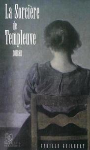 Cyrille Guilbert - La sorcière de Templeuve.