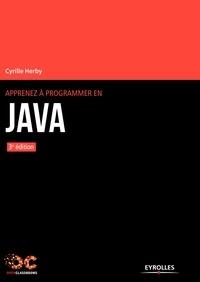 Cyrille Herby - Apprenez à programmer en Java.