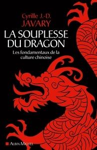 Cyrille J.-D. JAVARY - La Souplesse du dragon.