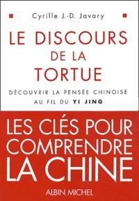Le discours de la tortue - Découvrir la pensée chinoise au fil du Yi Jing.pdf