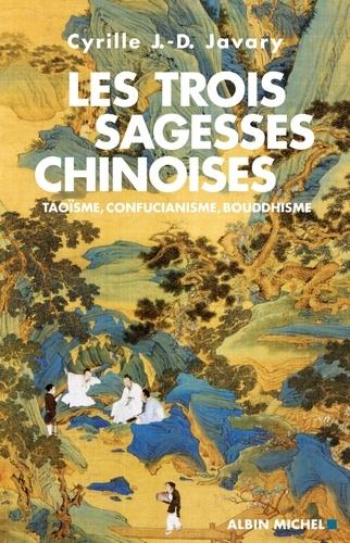 Les Trois Sagesses chinoises - Format ePub - 9782226222220 - 7,49 €