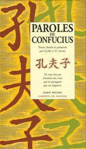 Cyrille J-D Javary - Paroles de Confucius.