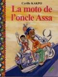 Cyrille Kakpo - La moto de l'oncle Assa.