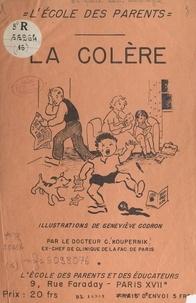 Cyrille Koupernik et Geneviève Godron - La colère.