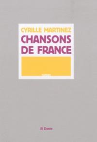 Cyrille Martinez - Chansons de France.