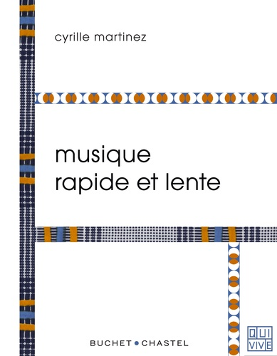 Cyrille Martinez - Musique rapide et lente.