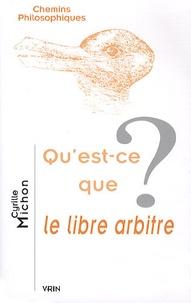 Cyrille Michon - Qu'est-ce que le libre arbitre ?.