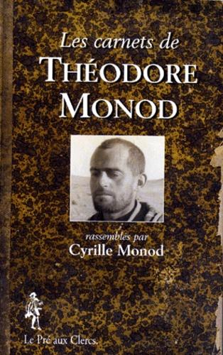 Les carnets de Théodore Monot