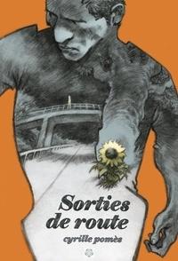 Cyrille Pomès - Sorties de route.