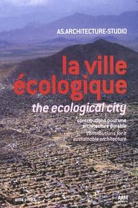 La ville écologique - Contribution pour une architecture durable, édition bilingue français-anglais.pdf