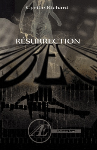 Cyrille Richard - Résurrection.