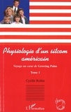 Cyrille Rollet - Voyage au coeur de Growing Pains - Tome 1, Psychologie d'un sitcom américain.