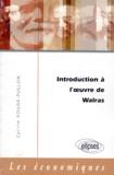 Cyrille Rouge-Pullon - Introduction à l'oeuvre de Walras.