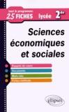 Cyrille Rouge-Pullon - Sciences économiques et sociales 2e - Tout le programme en 25 fiches.