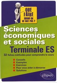 Cyrille Rouge-Pullon - Sciences économiques et sociales Tle ES - 32 fiches-méthodes pour comprendre le cours.