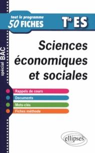 Cyrille Rouge-Pullon - Sciences économiques et sociales Tle ES - Tout le programme en 50 fiches.